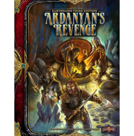 Earthdawn: Ardanyan´s Revenge (THIRD EDITION)