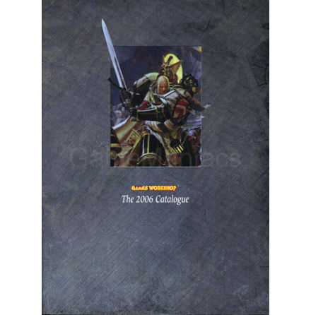 THE 2006 GAMES WORKSHOP CATALOGUE