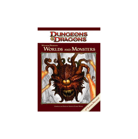 Wizards Presents: Worlds and Monsters (4th ed)