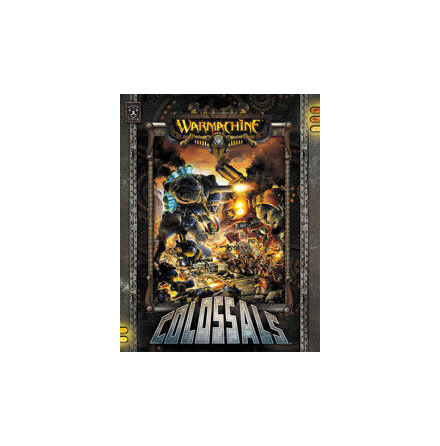 WARMACHINE: COLOSSALS (Hardcover)
