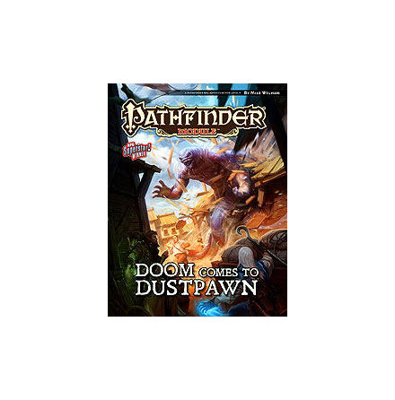 Pathfinder Module: Doom Comes to Dustpawn