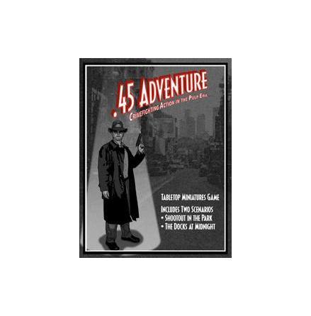 .45 Adventure: Crimefighting Action in the Pulp Era