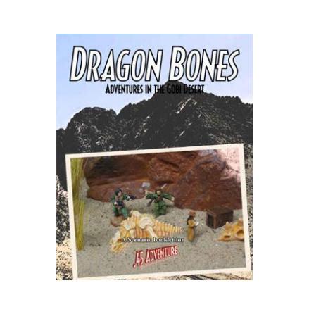 .45 Adventure: Dragon Bones, Adventure in the Gobi Desert