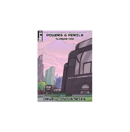 Savage Worlds: Powers & Perils #1 - Orwell Industries