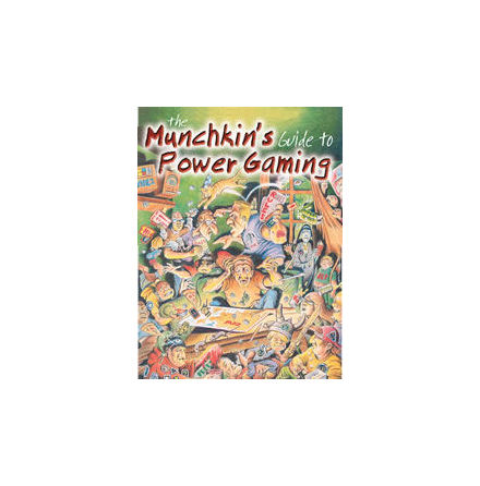 Munchkin´s Guide To Power Gaming