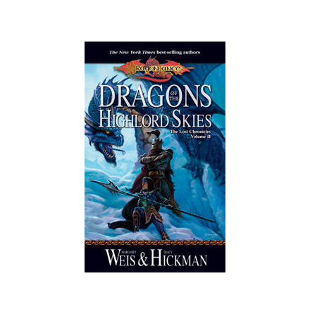 The Lost Chronicles, Volume 2: Dragons of the Highlord Skies (Paperback)