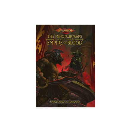 EMPIRE OF BLOOD (HARDCOVER) The Minotaur Wars, Volume Three (DragonLance Novel)