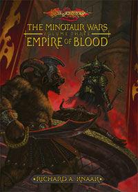 EMPIRE OF BLOOD (HARDCOVER) The Minotaur Wars, Volume Three (DragonLance Novel)