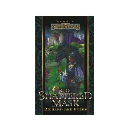 D&D Sembia 3: The Shattered Mask (Forgotten Realms Novel)