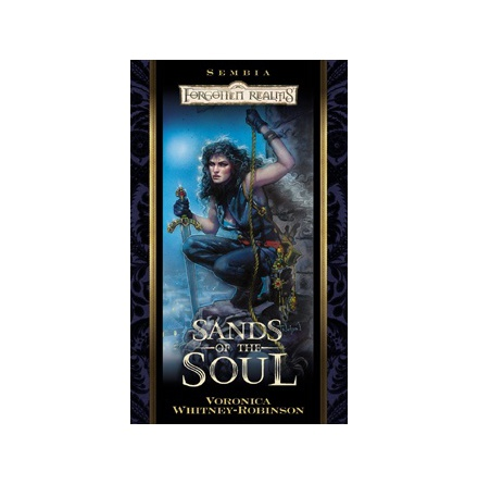 D&D Sembia 6: Sands of the Soul (Forgotten Realms Novel)