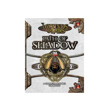 D20 LEGENDS & LAIRS: PATH OF SHADOW (Sourcebook)  (Hardcover)
