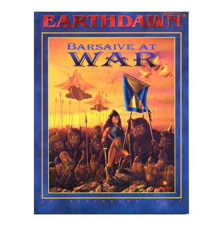 EARTHDAWN: BARSAIVE AT WAR