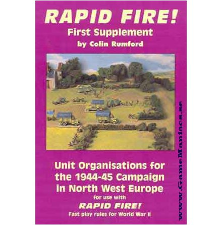RAPID FIRE FIRST SUPPLEMENT - UNITS NW EUROPE 1944-1945