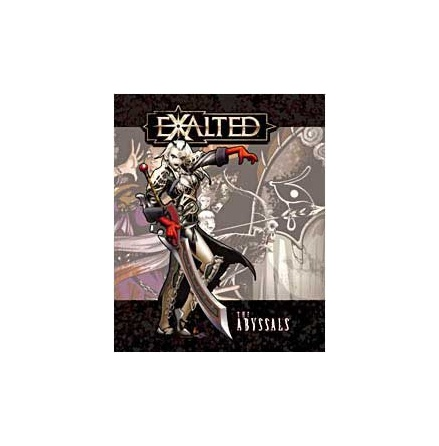 EXALTED: THE ABYSSALS (Hardback)