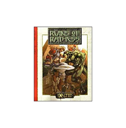 EXALTED: RUINS OF RATHESS