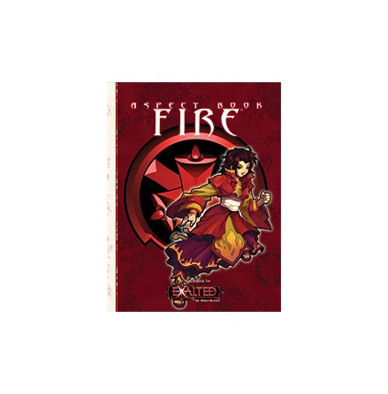 EXALTED: ASPECT BOOK - FIRE