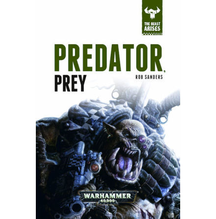 THE BEAST ARISES: PREDATOR/PREY (HB)