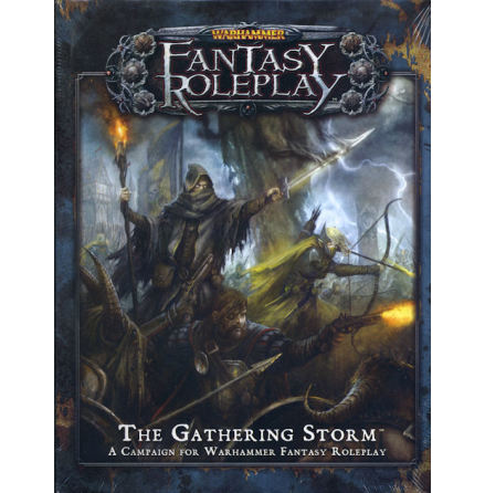 Warhammer Fantasy Roleplay: The Gathering Storm (3rd Edition)