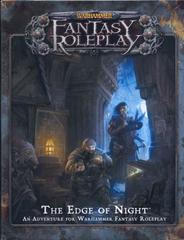 Warhammer Fantasy RPG: The Edge of Night (3rd Edition)