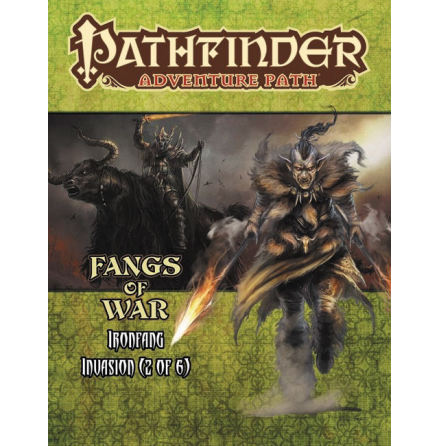 Pathfinder RPG: Adventure Path - Ironfang Invasion Part 2 - Fangs of War