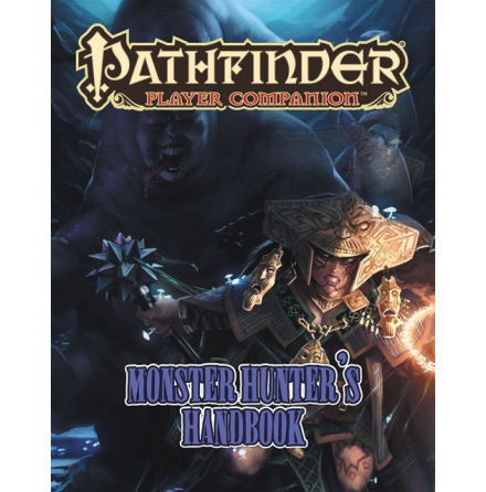 Pathfinder RPG: Player Companion - Monster Hunter`s Handbook