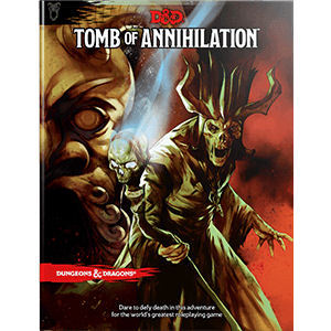 D&D 5th: Tomb of Annihilation