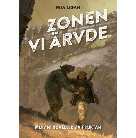 Zonen vi ärvde (Mutant novellsamling)