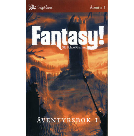 Fantasy! Old School Gaming: Äventyrsbok 1