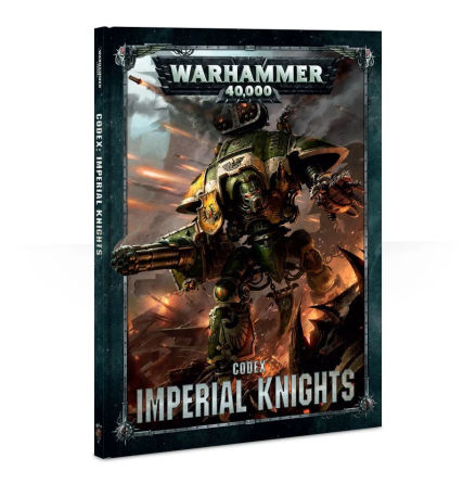 CODEX: IMPERIAL KNIGHTS (ENG, 8th ed)