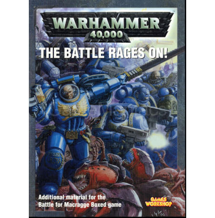 The Battle Rages On (Battle for Macragge Supplement)