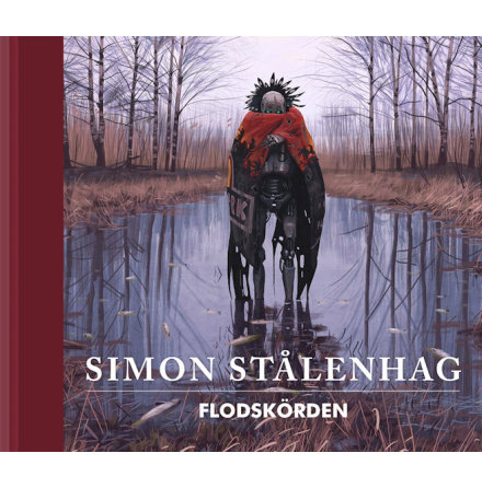 Flodskörden – Simon Stålenhag