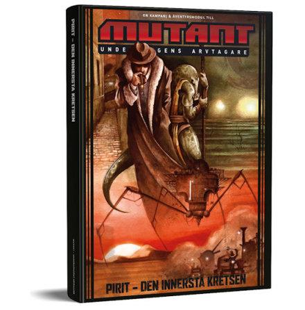 Mutant Undergångens arvtagare : Pirit - Den innersta kretsen