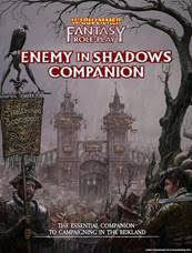 Warhammer Fantasy RPG: Enemy in Shadows Companion (release april 2020)