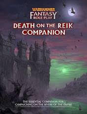 Warhammer Fantasy RPG Death on the Reik Companion (release maj 2020)