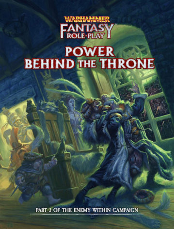 Warhammer Fantasy RPG Power Behind the Throne (release juli 2020)
