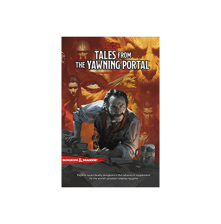 D&D 5th ed: Tales From Yawning Portal