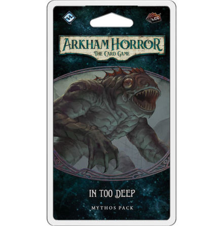 Arkham Horror The Card Game: In Too Deep