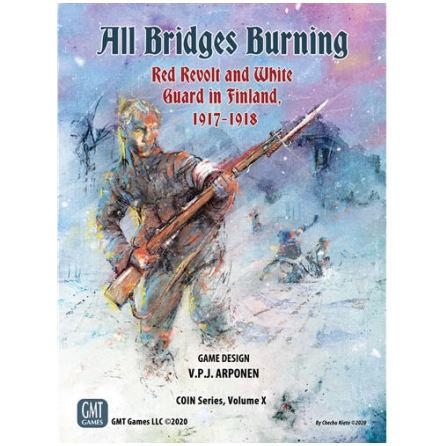 All bridges burning. 1917-1918
