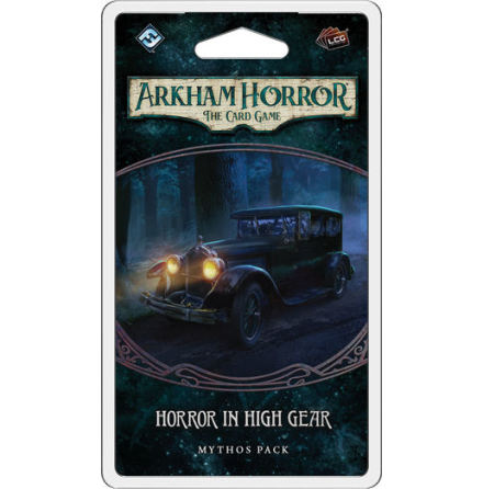 Arkham Horror The Card Game: Horror In High Gear