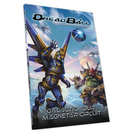 Dreadball: Galactic Tour: Magnetar Circuit