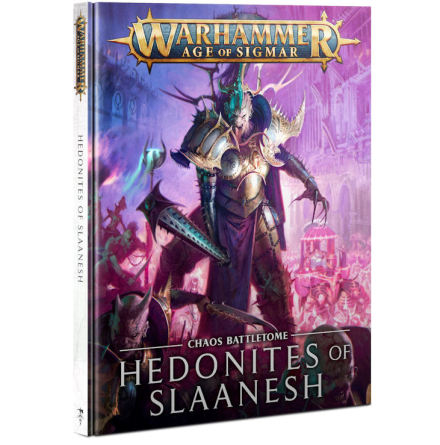 BATTLETOME: HEDONITES OF SLAANESH (ENG 2021)