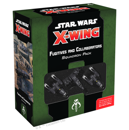 Star Wars X-Wing Fugitives and Collab.
