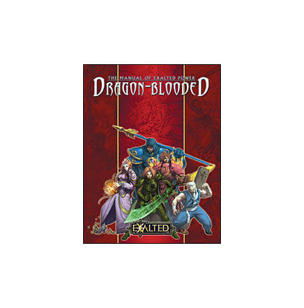 Manual of Exalted Power: Dragon-Blooded (Hardback)
