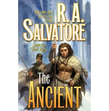 Saga of the First King 2: The Ancient (R.A.Salvatore - Tor Books)