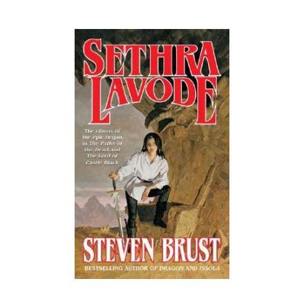 Viscount of Adrilankha 3: Sethra Lavode (Steven Brust - Tor Books)