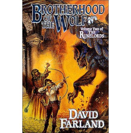 Runelords 2: Brotherhood of the Wolf (David Farland - Tor Books)
