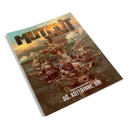 Mutant År Noll: Zonkompendium 4: Dö, köttätare, dö!