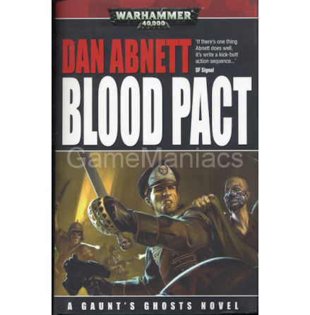 Gaunts Ghosts: Blood Pact (Hardback)