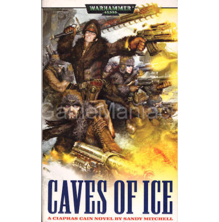 Ciaphas Cain 2: CAVES OF ICE