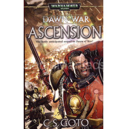 DAWN OF WAR: ASCENSION (Novel)